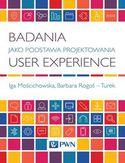 Badania jako Podstawa. Projektowania User Experience