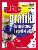 ABC grafiki komputerowej i obróbki zdjęć