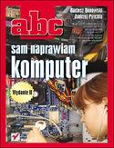 Księgarnia ABC sam naprawiam komputer. Wydanie II