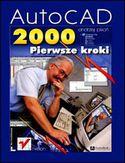 Księgarnia AutoCAD 2000. Pierwsze kroki