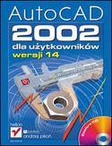 Księgarnia AutoCAD 2002 dla użytkowników wersji 14