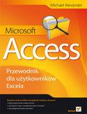 Microsoft Access. Przewodnik dla u�ytkownik�w Excela