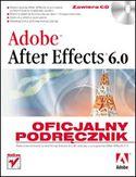 Księgarnia Adobe After Effects 6.0. Oficjalny podręcznik