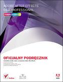Księgarnia Adobe After Effects CS3 Professional. Oficjalny podręcznik