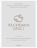 Alchemia snu. Od cierpienia do spełnienia. Metoda terapeutyczna