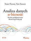 Księgarnia Analiza danych w biznesie. Sztuka podejmowania skutecznych decyzji