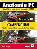 Księgarnia Anatomia PC. Kompendium. Wydanie III