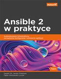 -30% na ebooka Ansible 2 w praktyce. Automatyzacja infrastruktury, zarządzanie konfiguracją i wdrażanie aplikacji. Do końca dnia (17.09.2021) za