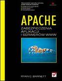 Księgarnia Apache. Zabezpieczenia aplikacji i serwerów WWW