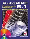 Księgarnia AutoPIPE 6.1. Projektowanie i obliczenia rurociągów przemysłowych