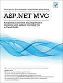 Księgarnia ASP.NET MVC. Kompletny przewodnik dla programistów interaktywnych aplikacji internetowych w Visual Studio