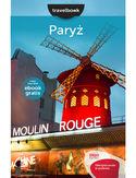 Paryż. Travelbook. Wydanie 1