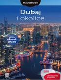 Dubaj i okolice. Travelbook. Wydanie 1
