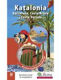 Katalonia. Barcelona, Costa Brava i Costa Dorada. W Krainie Gaudiego i Salvadore Dali. Wydanie 1