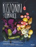 Kiszonki i fermetnacje