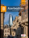 Azerbejdżan. W krainie wiecznego ognia. Wydanie 1