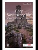 Góry Świętokrzyskie. Kielce i Sandomierz. Travelbook. Wydanie 1