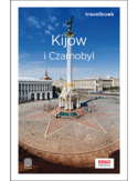 Kijów i Czarnobyl. Travelbook. Wydanie 2
