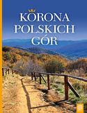 -30% na ebooka Korona Polskich Gór. Wydanie 2. Do końca dnia (14.07.2020) za
