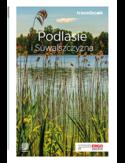 -30% na ebooka Podlasie i Suwalszczyzna. Travelbook. Wydanie 1. Do końca dnia (26.05.2020) za