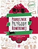 -30% na ebooka Podręcznik Przygody Rowerowej. Wydanie II. Do końca dnia (27.11.2020) za