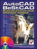 Księgarnia AutoCAD, BeStCAD. Budowlane konstrukcje betonowe i stalowe