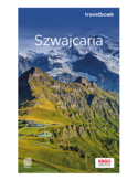 Szwajcaria oraz Liechtenstein. Travelbook. Wydanie 1