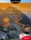 -30% na ebooka Tatry, Gorce, Pieniny, Orawa i Spisz. Travelbook. Wydanie 2. Do końca dnia (17.06.2021) za
