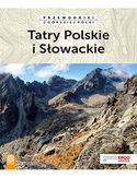 -30% na ebooka Tatry Polskie i Słowackie. Przewodniki z górskiej półki. Wydanie 4. Do końca dnia (20.09.2020) za