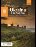 Ukraina zachodnia. Tam szum Prutu, Czeremoszu... Wydanie 8