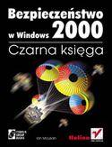 Księgarnia Bezpieczeństwo w Windows 2000. Czarna księga