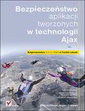 Księgarnia Bezpieczeństwo aplikacji tworzonych w technologii Ajax