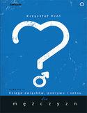 -30% na ebooka Księga związków, podrywu i seksu dla mężczyzn. Wydanie II. Do końca dnia (04.03.2021) za
