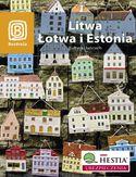 Litwa, Łotwa i Estonia. Bałtycki łańcuch. Wydanie 4