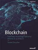 -30% na ebooka Blockchain. Podstawy technologii łańcucha bloków w 25 krokach. Do końca dnia (23.05.2019) za 19,95 zł
