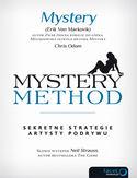 Mystery method. Sekretne strategie artysty podrywu