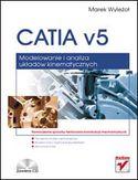 Księgarnia CATIA v5. Modelowanie i analiza układów kinematycznych