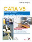 Księgarnia CATIA V5. Podstawy budowy modeli autogenerujących