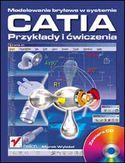 Księgarnia Modelowanie bryłowe w systemie CATIA. Przykłady i ćwiczenia