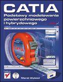 Księgarnia CATIA. Podstawy modelowania powierzchniowego i hybrydowego