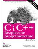 Księgarnia C i C++. Bezpieczne programowanie. Receptury