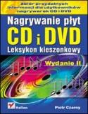 Księgarnia Nagrywanie płyt CD i DVD. Leksykon kieszonkowy. Wydanie II