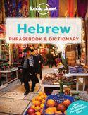 Hebrew Phrasebook (Izrael rozmówki hebrajskie). Lonely Planet