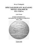 SPECJALIZOWANY KATALOG MONET POLSKICH XX i XXI w. II RZECZPOSPOLITA GENERALNE GUBERNATORSTWO 1918 - 1945