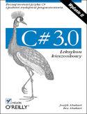 Księgarnia C# 3.0. Leksykon kieszonkowy. Wydanie II