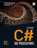 Księgarnia C# od podszewki. Wydanie II