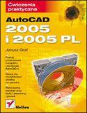 Księgarnia AutoCAD 2005 i 2005 PL. Ćwiczenia praktyczne