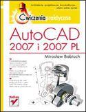 Księgarnia AutoCAD 2007 i 2007 PL. Ćwiczenia praktyczne