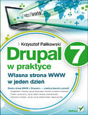 Księgarnia Drupal 7 w praktyce. Własna strona WWW w jeden dzień