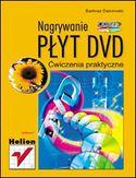 Księgarnia Nagrywanie płyt DVD. Ćwiczenia praktyczne